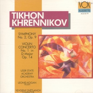 Тихон Хренников. Симфония №2, Оп. 9, Концерт для скрипки №1 в ре мажоре Оп. 14