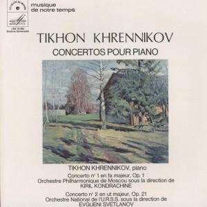 Концерт №1 для ф-но (Т.Хренников- К.Кондрашин)/Концерт №2 для ф-но (Т.Хренников - Е.Светланов)